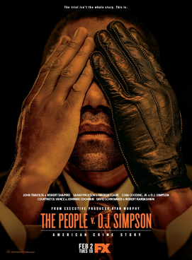 The_People_v._O._J._Simpson_-_American_Crime_Story_poster.png.f288b418ce54de78d6f85d4e2fd2529d.png