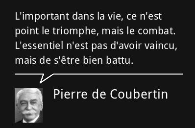 citation-pierre-de-coubertin-34448.png.922a46f03c148d64c8f1b7862145e1e3.png